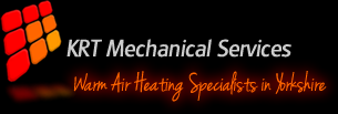 KRT Mechanical Services - Warm Air Heating Specialists in Yorkshire
